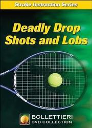 Nick Bollittieri DVD - Deadly Drop Shots and Lobs