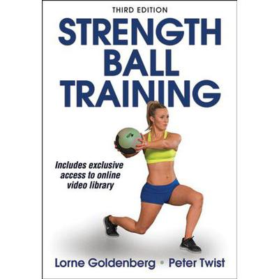 Strength Ball Training: 3rd Edition - Paperback Book