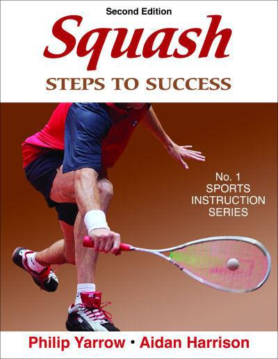 Squash Instruction Book - Steps to Success