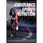 Endurance Sports Nutrition: 3rd Edition - Paperback Book