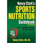 Nancy Clark's Sports Nutrition Guidebook: 5th Edition - Paperback Book